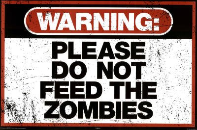 please do not feed the zombies