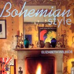 Bohemian Style - Interiors - by Elizabeth Wilhide